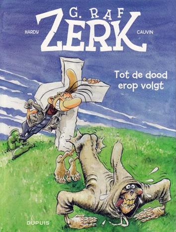 Tot de dood erop volgt   G. Raf Zerk   Striparchief