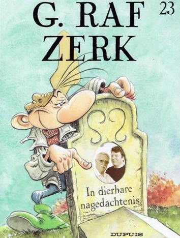 In dierbare nagedachtenis | G. Raf Zerk | Striparchief