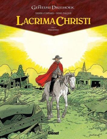 Vergeving | De geheime driehoek - Lacrima Christi | Striparchief