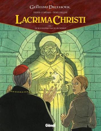De boodschap van de alchemist | De geheime driehoek - Lacrima Christi | Striparchief