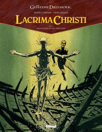 Boodschap uit het verleden   De geheime driehoek - Lacrima Christi   Striparchief