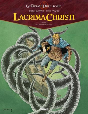 Het waarheidszegel   De geheime driehoek - Lacrima Christi   Striparchief