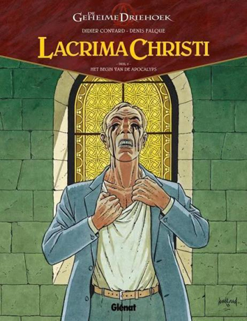 Het begin van de apocalyps | De geheime driehoek - Lacrima Christi | Striparchief