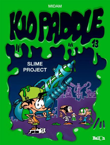 Slime project | Kid Paddle | Striparchief