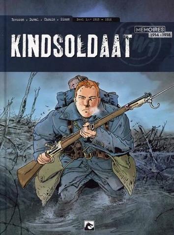 1915-1916 | Kindsoldaat | Striparchief