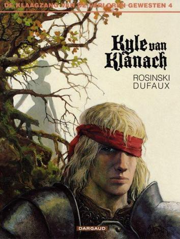 Kyle of Klanach | De klaagzang van de verloren gewesten | Striparchief