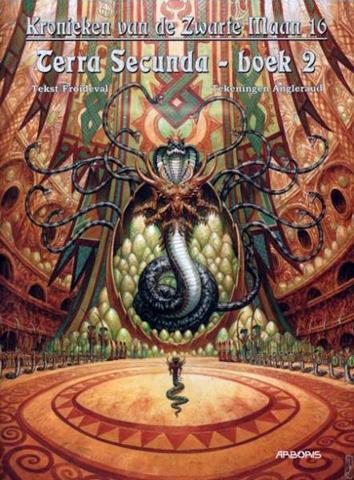 Terra Secunda, boek 2 | Kronieken van de Zwarte Maan | Striparchief